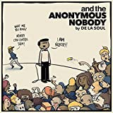 and the Anonymous Nobody... [Explicit]