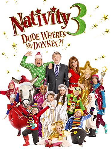 Dude Where S My Lipstick: Nativity 3 Dude, Where's My Donkey?! : Watch Online Now