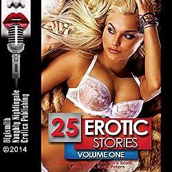25 Erotic Stories: Volume One