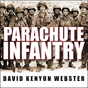 Parachute Infantry Audiobook
