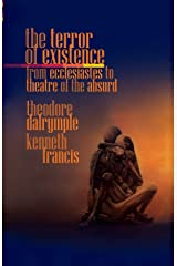 The Terror of Existence: From Ecclesiastes to Theatre of the Absurd Paperback