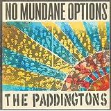 NO MUNDANE OPTIONS