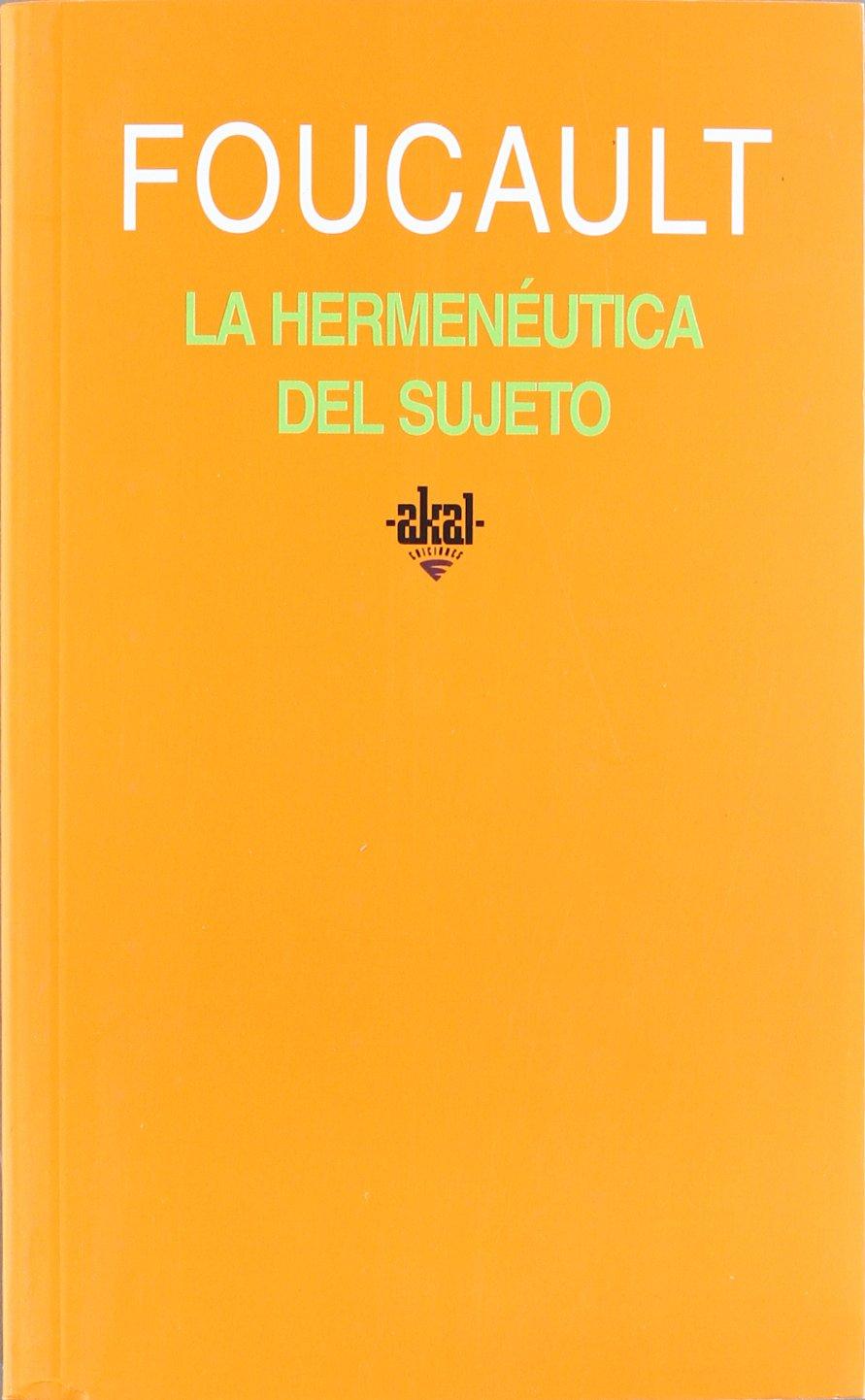 La hermenéutica del sujeto (Universitaria): Amazon.es: Michel Foucault: Libros