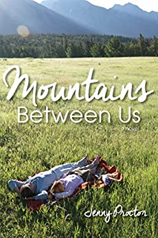 Mountains Between Us by [Proctor, Jenny]