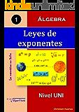 Leyes de exponentes: Álgebra (Las matemáticas son fáciles nº 1) (Spanish Edition)