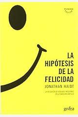 La hipótesis de la felicidad (Psicologia) (Spanish Edition) Paperback