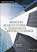 Mergers, Acquisitions, and Corporate Restructurings, 7th Edition Front Cover