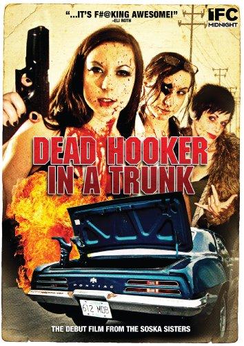 Dead Hooker in a Trunk -