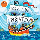 Portside Pirates  Audiobook by Oscar Seaworthy Narrated by Mark Collins