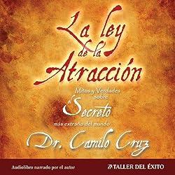 La Ley de La Atraccion [The Law of Attraction]