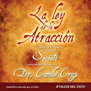La Ley de La Atraccion [The Law of Attraction] Audiobook