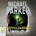 Doppelganger  | Michael Parker