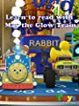 Learn to Read with Max the Glow Train!