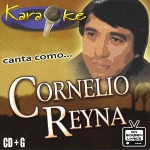 Karaoke: Canta Como Cornelio Reyna
