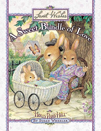 A Sweet Bundle of Love (Sweet Wishes)