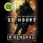 13 Hours: The Inside Account of What Really Happened in Benghazi Hörbuch von Mitchell Zuckoff,  Annex Security Team Gesprochen von: Mitchell Zuckoff