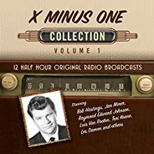 X Minus One, Collection 1 Radio/TV Program by  Black Eye Entertainment Narrated by  Full Cast