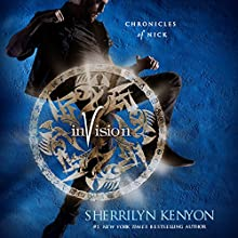 Invision: Chronicles of Nick Audiobook by Sherrilyn Kenyon Narrated by Holter Graham