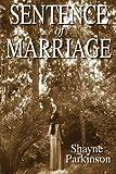 Sentence of Marriage, Shayne Parkinson, 1478288892