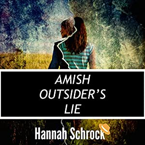 The Amish Outsider's Lie Audiobook