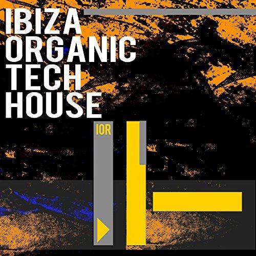 Ibiza Organic Tech House