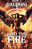 Galdoni Book Two: Into the Fire (The Galdoni Series) (Volume 2)