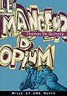 Le Mangeur d'opium par De Quincey
