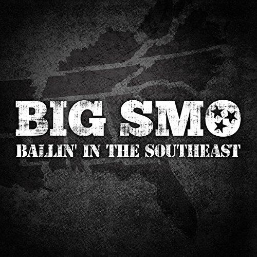 Ballin' In The Southeast (Big Smo Albums)