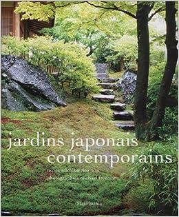 Jardins japonais contemporains: Michiko Rico Nosé, Michael ...