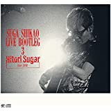 スガシカオ LIVE BOOTLEG 3 Hitori Sugar Tour 2018