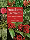 Broad-Leaved Evergreens, Stephen G. Haw, 1861081723