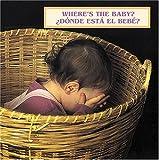 Where's the Baby? (Spanish/English), Cheryl Christian, 1932065563