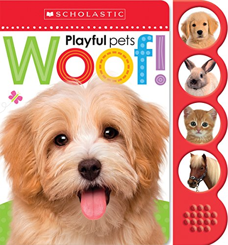Woof! (Scholastic Early Learners: Noisy Playful Pe…