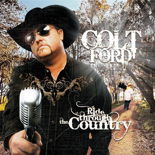 ride through the country featuring john michael montgomery colt ford. Cars Review. Best American Auto & Cars Review