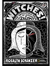 Witches: The Absolutely True Tale of Disaster in Salem