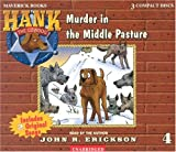 Murder in the Middle Pasture (Hank the Cowdog)