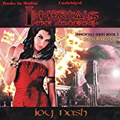 The Awakening: Immortals Series, Book 3 | Joy Nash