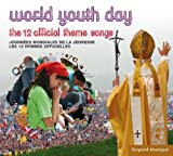 world youth day - World Youth Day: The 12 Official Theme Songs