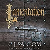 Lamentation: Shardlake, Book 6 | C. J. Sansom