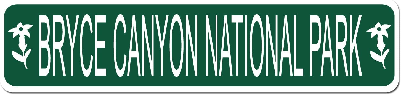 BRYCE CANYON NATIONAL PARK - Green Vinyl on White - 4X17 Aluminum Street Sign