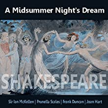 A Midsummer Night's Dream Performance by William Shakespeare Narrated by Ian McKellen, Prunella Scales, Frank Duncan, Joan Hart