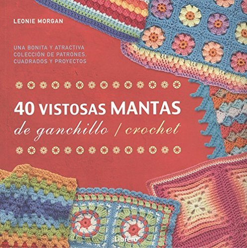 40 VISTOSAS MANTAS PARA GANCHILLO / CROCHET: Amazon.es ...