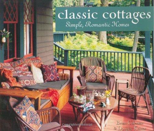 Classic Cottages: Simple, Romantic Homes pdf epub