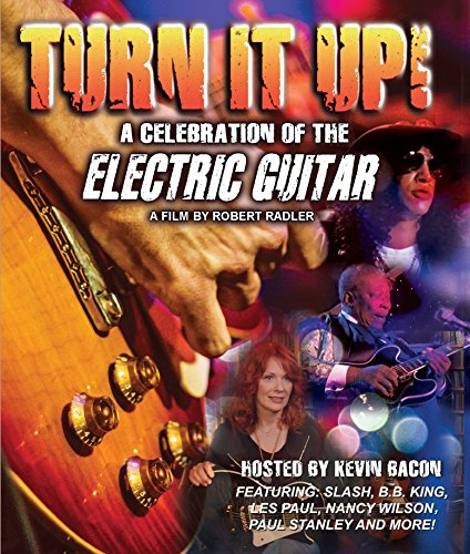 TURN IT UP! A CELEBRATION OF THE ELECTRIC GUITAR [Blu-ray]