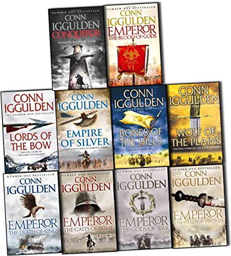 Conn Iggulden Conqueror & Emperor 10 Books Collection Pack Set (The Gods of War, Wolf of the Plains, Conqueror, Lords of the Bow, Empire of Silver, Bones of the Hills,The Field of Swords,The Blood of God)