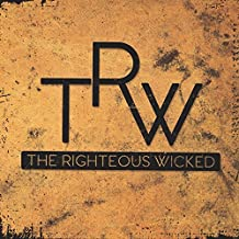The Righteous Wicked