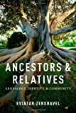 Ancestors and Relatives, Eviatar Zerubavel, 0199773955