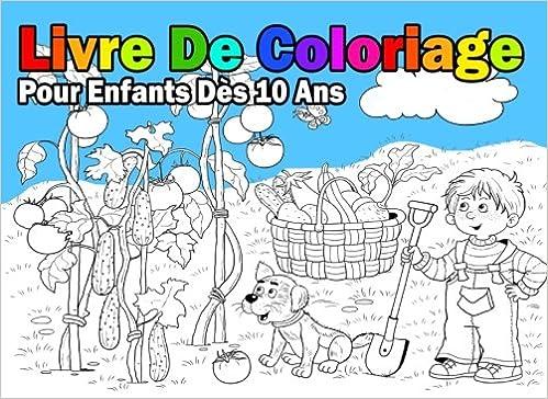Livre De Coloriage Pour Enfants Dès 10 Ans Pour Garçon French