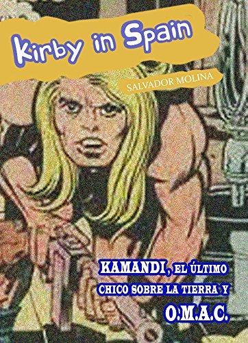 KIRBY IN SPAIN: Kamandi, el último chico sobre la Tierra, y O.M.A.C. (Spanish Edition)