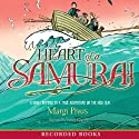 Heart of a Samurai Audiobook by Margi Preus Narrated by James Yaegashi